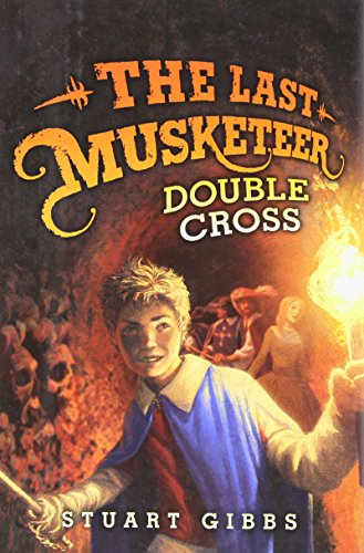 the-last-musketeer-3-double-cross-by-gibbs-stuart-2013-hardcover