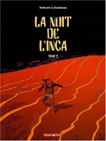 La Nuit de l'Inca, tome 2