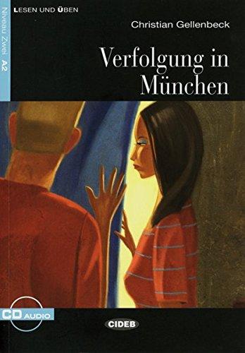 Verfolgung in München