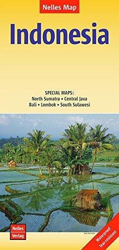 Nelles Map Landkarte Indonesia: 1:4,5 Mio | reiß- und wasserfest; waterproof and tear-resistant; indéchirable et imperméable; irrompible & impermeable (Nelles Map / Strassenkarte) (Karte Indonesien)