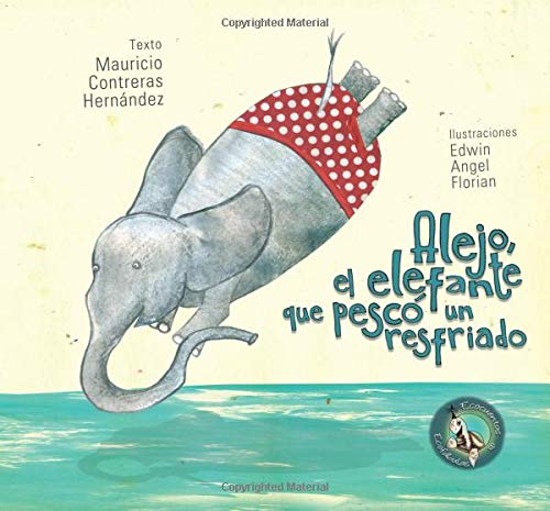 Alejo, el elefante que pescó un resfriado