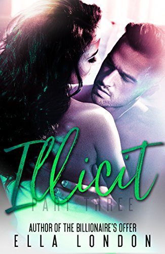 Illicit (Part Three) (English Edition)