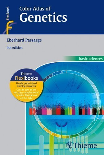 Color Atlas of Genetics (FLEXIBOOK) 4 Rev Upd Edition by Passarge, Eberhard published by Thieme (2012)