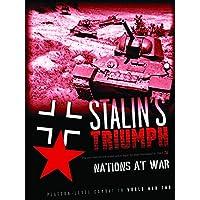Nations at War – Stalin´s Triumph