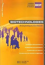 Biotechnologies de la pratique à la théorie