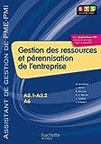 Gestion des ressources (A5.1, A5.2, A6), BTS AG PME-PMI, Livre de l'élève, éd. 2010