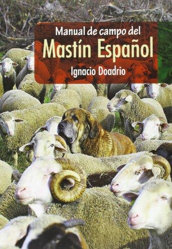 Manual De Campo Del Mastín Español