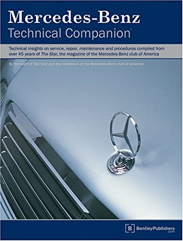 Mercedes-Benz Technical Companion: Technical Insights On Service, Repair, Maintenance, And