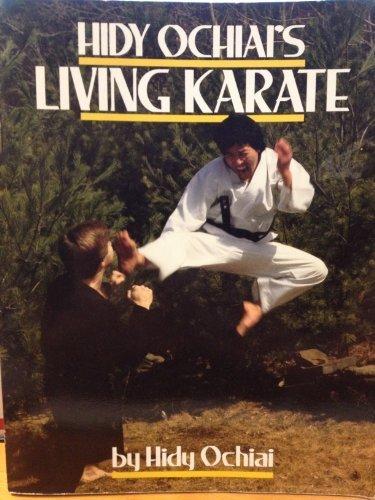 Hidy Ochiai's Living Karate by Hidy Ochiai (1986-10-01)