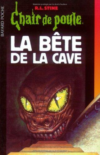 Chair de Poule, tome 46 : La Bête de la cave par Robert Lawrence Stine