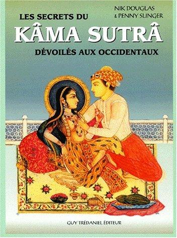 Le Kama-sutra dévoilé à l'usage des occidentaux par Nik Douglas