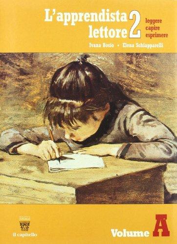 L'apprendista lettore. Per la Scuola media: 2