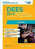 Diplôme d'État d Éducateur spécialisé - DEES - Modules DC 4. Implication dans les dynamiques partenariales, institutionnelles et interinstitutionnelles