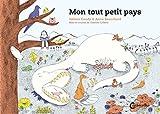Mon tout petit pays | Gaudy, Hélène (1979-....). Auteur