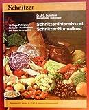 Schnitzer-Intensivkost, Schnitzer-Normalkost : 14-Tage-Fahrplan für beide Kostformen