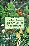 Tout savoir sur les plantes qui devie...