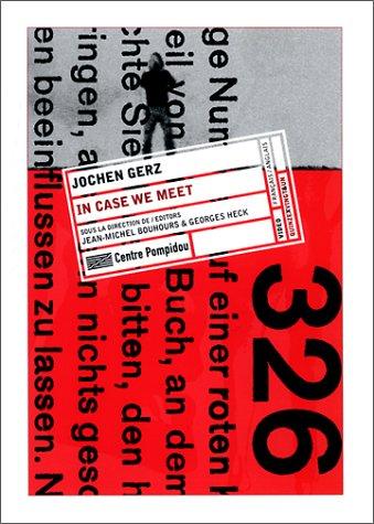 Jochen Gerz : In Case We Meet (édition bilingue, français-anglais) par