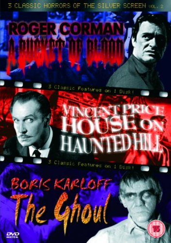 3 Classic Horrors Of The Silver Screen - Vol. 2 - A Bucket Of Blood / House On Haunted Hill / The Ghoul [DVD] [UK Import]