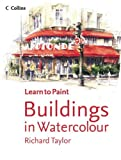 Collins Learn to Paint – Buildings in Watercolour