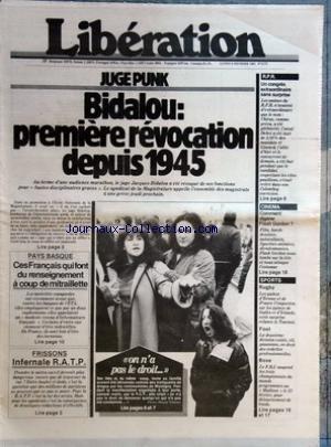 LIBERATION [No 2172] du 09/02/1981 - juge punk - le juge jacques bidalou a ete revoque - toute une famille avaient ete denonces comme des trafiquants de drogue par les communistes de montigny pays basque, ces francais qui font du renseignement a coup de mitraillette boxe, detournement de fonds dans les championnats du monde programmes au madison rugby , les xv d'ecosse et de france l'emportent sur galleset irlande cinema - flash gordon congres extraordinaire du rpr - giscard - debre - chirac - par Collectif