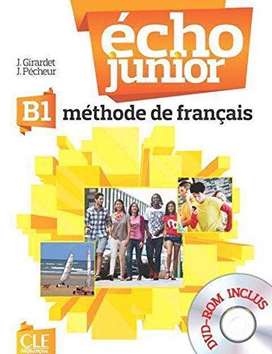 Echo Junior - Niveau B1 - Livre de l'élève + DVD-Rom