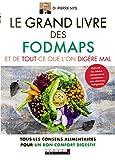 Telecharger Livres Le grand livre des fodmaps et de tout ce que l on digere mal Tous les conseils alimentaires pour un bon confort digestif (PDF,EPUB,MOBI) gratuits en Francaise