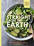 Straight from the Earth: Irresistible Vegan Recipes for Everyone - Best Reviews Guide