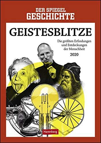 SPIEGEL Geschichte Geistesblitze Kalender 2020: Die größten Erfindungen und Entdeckungen der Menschheit