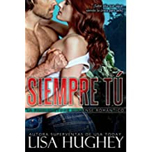 Siempre tú: (Still the One, Family Stone #4 Jack, Spanish edition) (La familia Stone Suspense romantico)