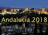 Andalusien 2018 - Spain - Spanien - Bildkalender quer (56 x 42) - Landschaftskalender: by Horst Haas - Horst Haas