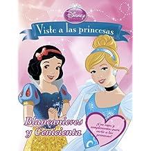 Viste A Las Princesas. Blancanieves Y Cenicienta. Libro De Recortables (Disney. Princesas)