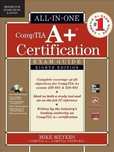 Meyers, Michael's CompTIA A+ Certification All-in-One Exam Guide, 8th Edition (Exams 220-801 & 220-802) Hardcover