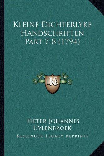 Kleine Dichterlyke Handschriften Part 7-8 (1794)
