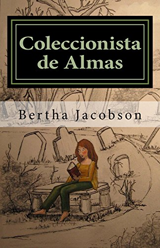 Coleccionista de Almas por Bertha Jacobson