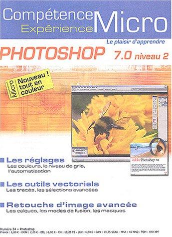 Photoshop 7 : Niveau 2 por Michael Karbo