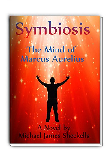 Symbiosis The Mind of Marcus Aurelius (English Edition)