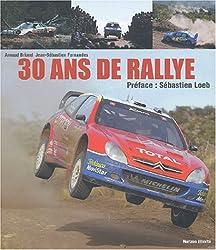 30 ans de rallye : 1973-2003