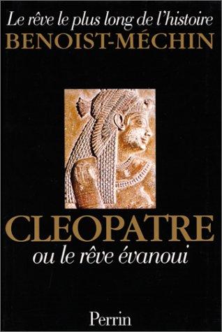 Cléopâtre ou le rêve évanoui