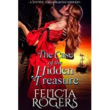 """The Case of the Hidden Treasure (A """"Justice"""" and Miss Quinn Mystery Book 5)"""
