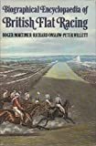 Biographical Encyclopaedia of British Flat Racing
