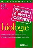 Biologie CP, cycle 2. Fiches à photocopier