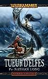 Image de Gotrek & Felix, T10 : Tueur d'Elfes