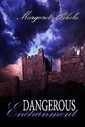 Dangerous Enchantment