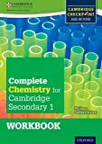 Complete Chemistry for Cambridge Secondary 1 Workbook: For Cambridge Checkpoint and beyond (Checkpoint Science) by Phili