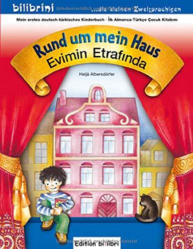 Rund um mein Haus: Evimin Etrafında / Kinderbuch Deutsch-Türkisch