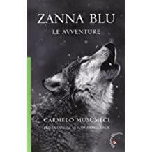 Zanna Blu. Le avventure