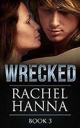 Wrecked Book 3 (English Edition)