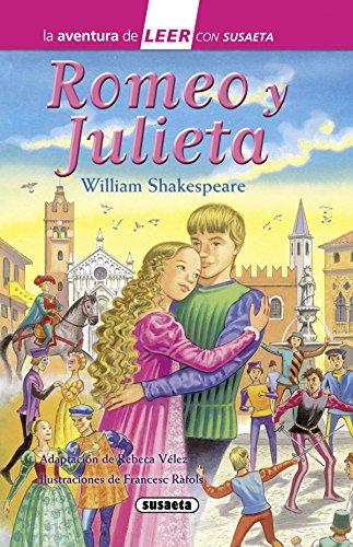 Romeo y Julieta (La aventura de LEER con Susaeta - nivel 3) por William Shakespeare
