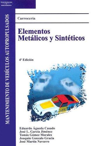 Descargar Libro CARROCERÍA. ELEMENTOS METÁLICOS Y SINTÉTICOS de Eduardo Agueda Casado