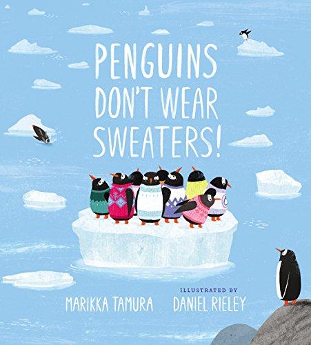 Penguins Don't Wear Sweaters! (English Edition) 1 Humor Sweatshirt